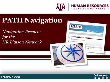 Follow us on: PATH Navigation Navigation Preview for the HR Liaison Network February 7, 2013.