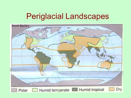 Periglacial Landscapes. Organization 1.Climate 2.Soils 3.Landforms and Hydrology 4.The front line on issues of climate change.