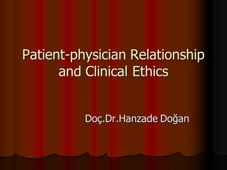 physician patient relationship law and ethics