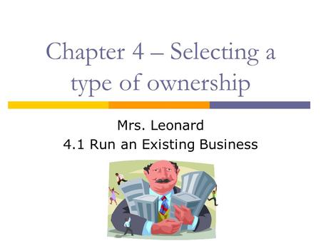 Chapter 4 – Selecting a type of ownership