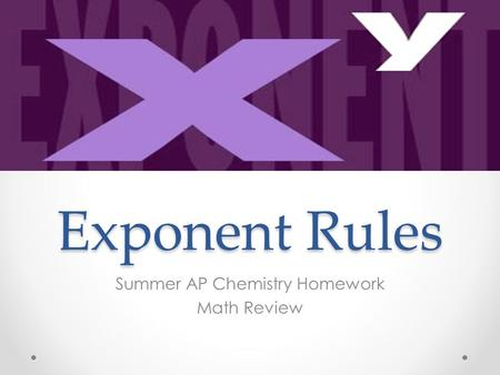 Summer AP Chemistry Homework Math Review