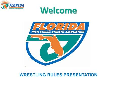 Welcome WRESTLING RULES PRESENTATION. INTRODUCTION  Robbie Lindeman, Director of Athletics  or 352-372-9551 ext. 260 Responsibilities.