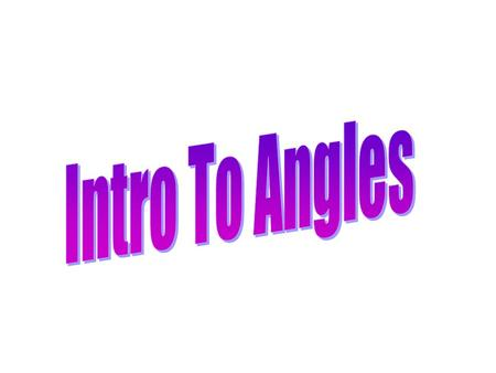 Intro To Angles.
