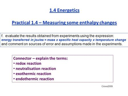 1.4 Energetics Practical 1.4 – Measuring some enthalpy changes