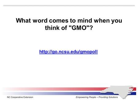 What word comes to mind when you think of GMO?