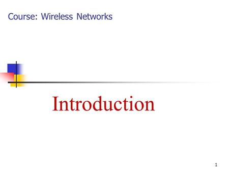 "Introduction 1 Course: Wireless Networks.  Paper title"" Evaluating network layer selfish behavior and a method to detect and mitigate its effects on."