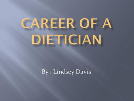 By : Lindsey Davis. Education and Training Dietitians need at least a bachelor's degree in the food service systems management, dietetics, and foods and.