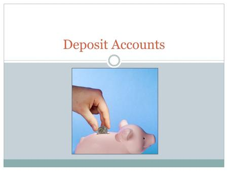 Deposit Accounts. Two Categories: Transaction deposits  An account that allows transactions to occur at any time and in any number. AKA demand deposits.