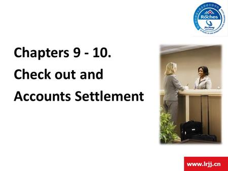 Chapters Check out and Accounts Settlement