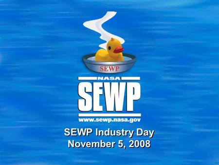 SEWP Industry Day November 5, 2008. 2 Agenda  General Concepts  Contract Overview / Fair Opportunity  Tools  Wrap-up.