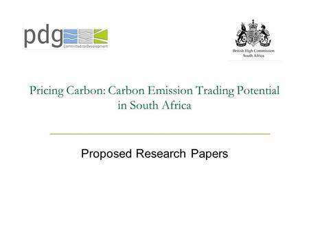 Pricing Carbon: Carbon Emission Trading Potential in South Africa Proposed Research Papers.