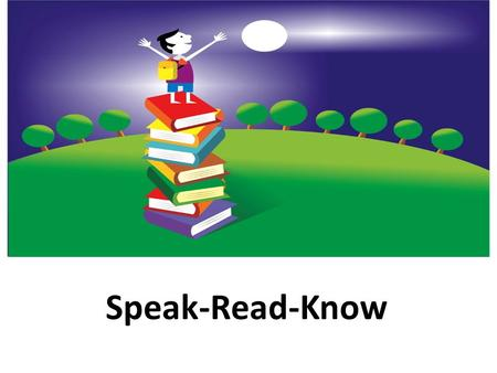 Speak-Read-Know banned – (verb) to prohibit, forbid, or bar – (noun) the act of prohibiting by law.