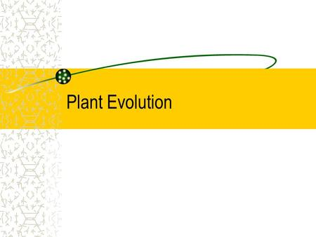 Plant Evolution. What are plants? Multicellular Eukaryotic Photosynthetic autotrophs Cell Walls made of cellulose.