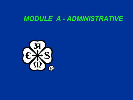 MODULE A - ADMINISTRATIVE. ASME C&S Training Module A1Slide 2 MODULE A - ADMINISTRATIVE SUBMODULES A1. Tools and Resources A2. Codes and Standards Products.