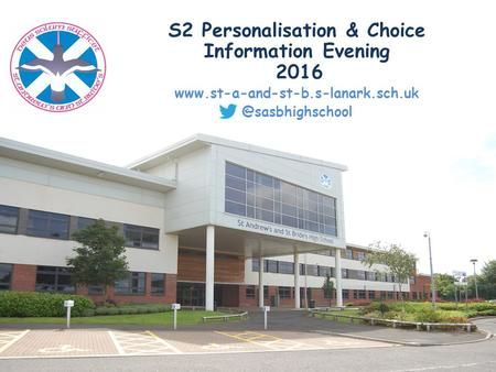 S2 Personalisation & Choice Information Evening 2016
