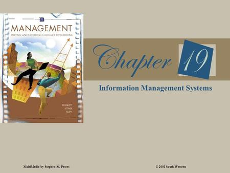 MultiMedia by Stephen M. Peters© 2001 South-Western Information Management Systems.