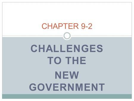 CHALLENGES TO THE NEW GOVERNMENT CHAPTER 9-2. PROBLEMS AT HOME COMPETING CLAIMS TO TERRITORIES  Land between Appalachian Mtn. and Mississippi River 