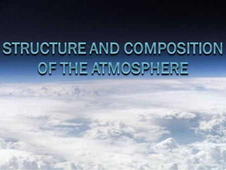 Composition of the Atmosphere  The atmosphere is a mixture of gases surrounding Earth. Nitrogen (78%), the most common atmospheric gas, is released when.