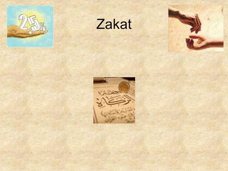 Zakat. What is Zakat? Zakat means to grow in goodness or increase in purifying your soul. It is one of the pillars of Islam. Zakat means to give charity.