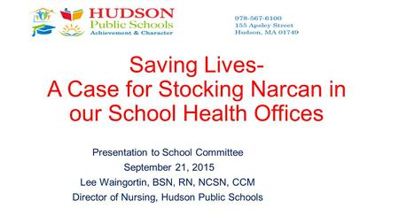 Saving Lives- A Case for Stocking Narcan in our School Health Offices