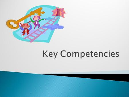 Key Competencies.