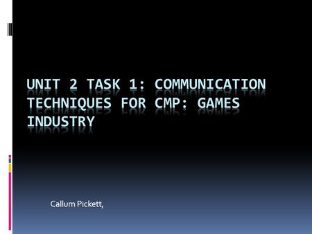 Callum Pickett,. The nature of the industry  In the early days of the industry, from arcades to the SNES, games didn't have much storage space, so companies.