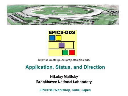 Russian Particle Accelerator Conference, 28.09 – 03.10, 2008 Nikolay Malitsky Brookhaven National Laboratory