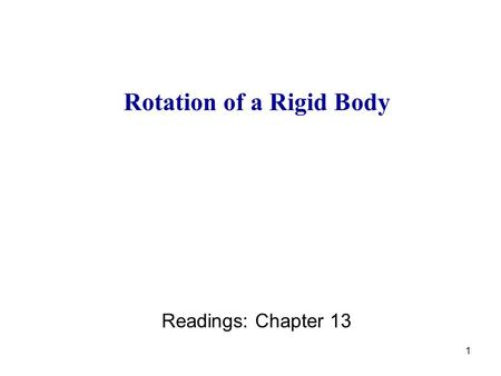 1 Rotation of a Rigid Body Readings: Chapter 13. 2 How can we characterize the acceleration during rotation? - translational acceleration and - angular.