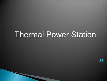 Thermal Power Station.