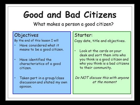 Consider what it means to be a good citizen essay