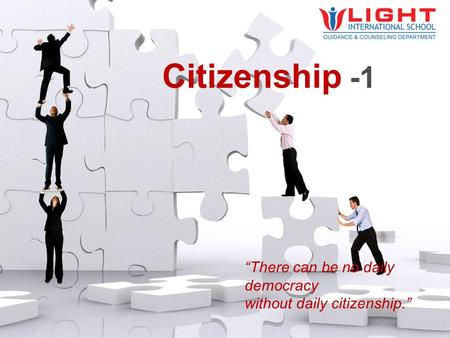 """There can be no daily democracy without daily citizenship."" Citizenship."