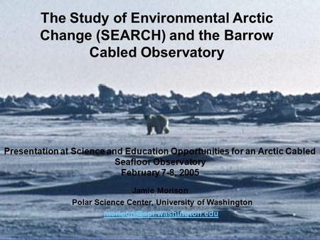 Winter Lead Convection The Study of Environmental Arctic Change (SEARCH) and the Barrow Cabled Observatory Presentation at Science and Education Opportunities.
