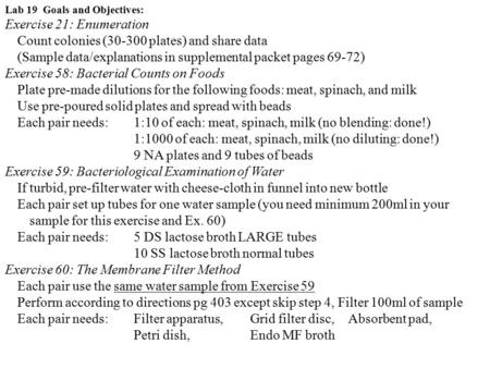 Exercise 21: Enumeration Count colonies ( plates) and share data