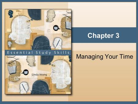 Chapter 3 Managing Your Time. Copyright © Houghton Mifflin Company. All rights reserved.3 - 2 The Pie of Life.