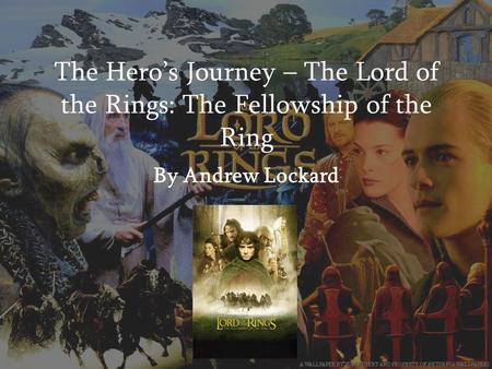 The Hero's Journey – The Lord of the Rings: The Fellowship of the Ring