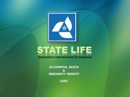 ACCIDENTAL DEATH & INDEMNITY BENEFIT (AIB) INSURANCE CORPORATION OF PAKISTAN.