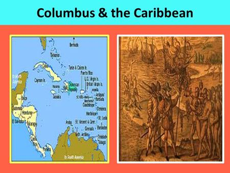 Columbus to the Caribbean