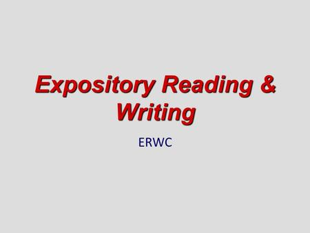 Expository Reading & Writing