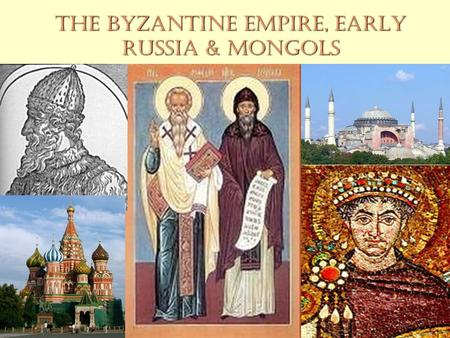 The Byzantine Empire, Early Russia & Mongols. Fall of Roman Empire! 3 rd -5 th c. C.E., Germanic tribes invaded3 rd -5 th c. C.E., Germanic tribes invaded.