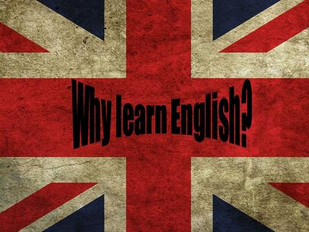 Kliknij, aby dodać tekst Why learn English?. You should learn English because it is commonly used in the world. You should learn English because it is.