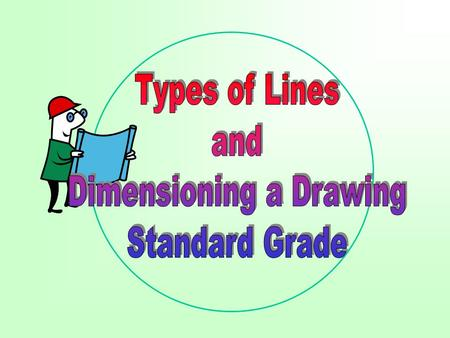 Dimensioning a Drawing