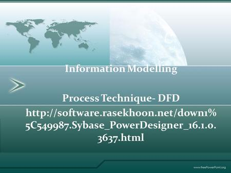 Information Modelling Process Technique- DFD  5C549987.Sybase_PowerDesigner_16.1.0. 3637.html.