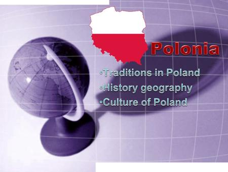 Polish traditions through the year include holidays, customs, superstitions, rituals, and celebrations. Some are firmly rooted in the the national religion,