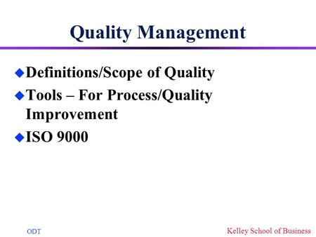 Quality Management Definitions/Scope of Quality