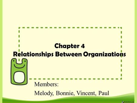 Chapter 4 Relationships Between Organizations
