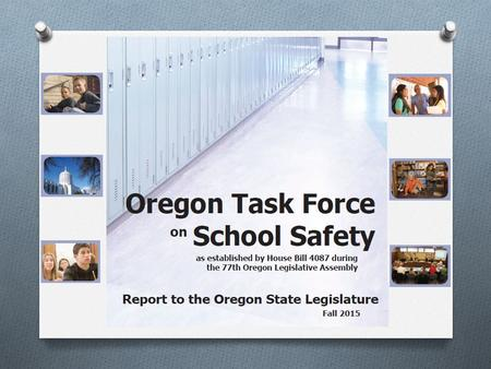 Establishing a Statewide Threat Assessment System for Oregon Schools Recommendations.