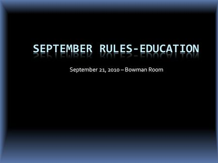 September 21, 2010 – Bowman Room. Voluntary? Or Mandatory? Countable? Or not?