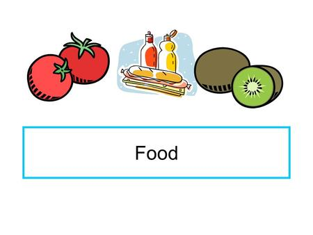 Food. Food Overview  How does food affect people?  Why do we choose the food we do?  How do humans change food from 'land to hand'? In this unit of.