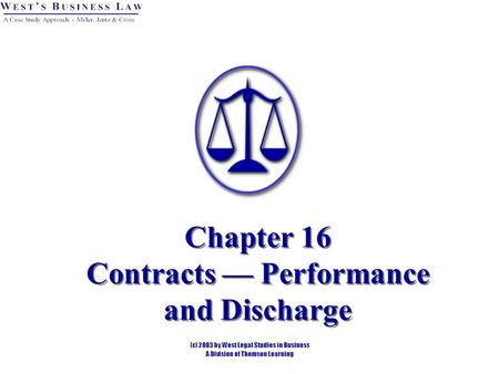 Chapter 16 Contracts — Performance and Discharge.