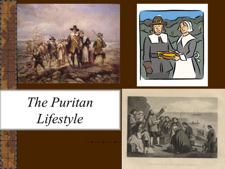 The Puritan Lifestyle. The Journey Begins… The Puritans were a group of people who grew discontent in the Church of England and worked towards religious,
